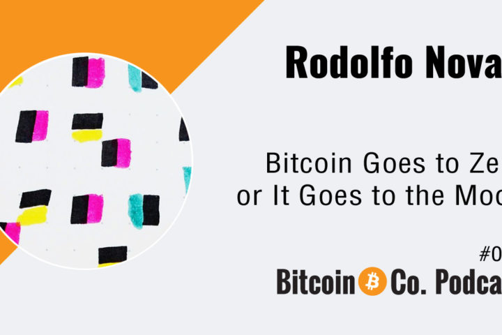 Rodolfo Novak Bitcoin Podcast