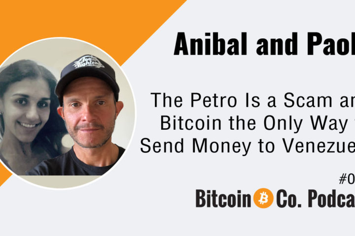 Podcast Petro Scam, Bitcoin to send money