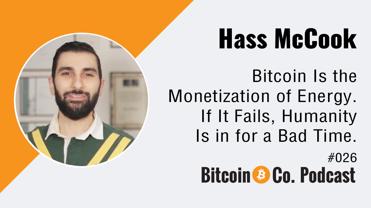 Hass McCook Podcast Bitcoin vs. Gold