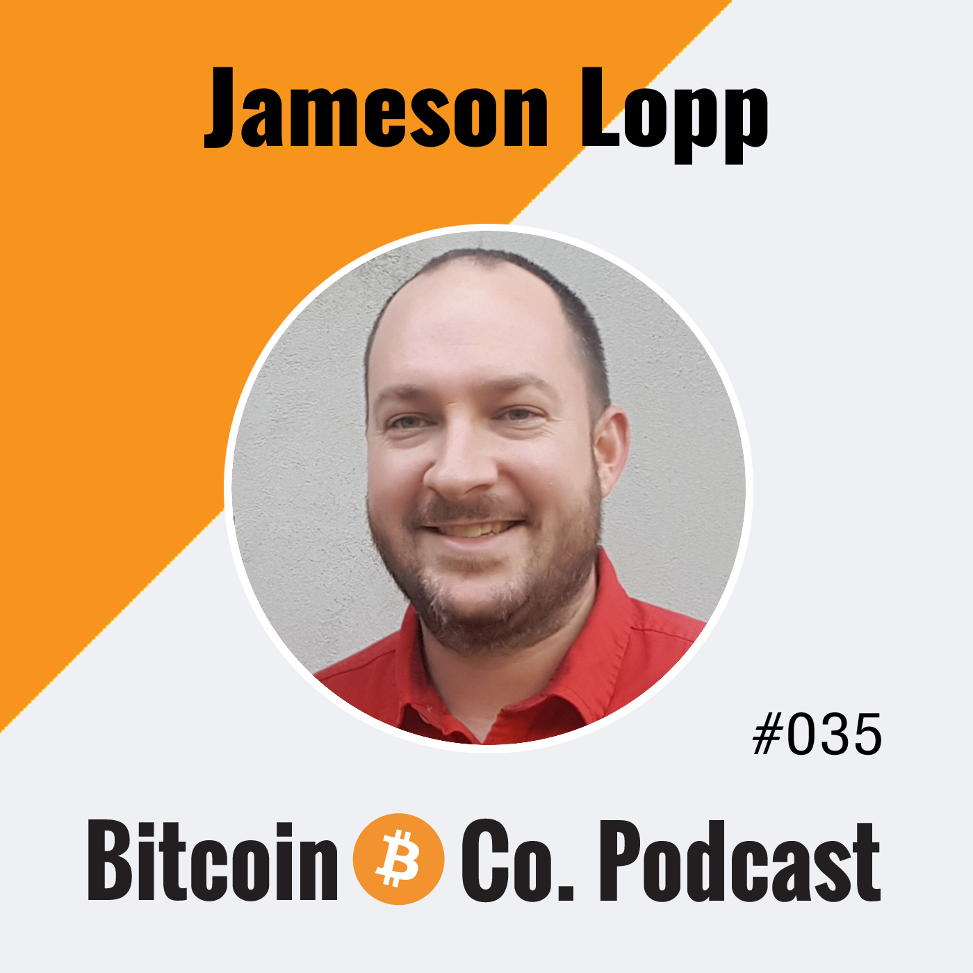 Interview Jameson Lopp Podcast
