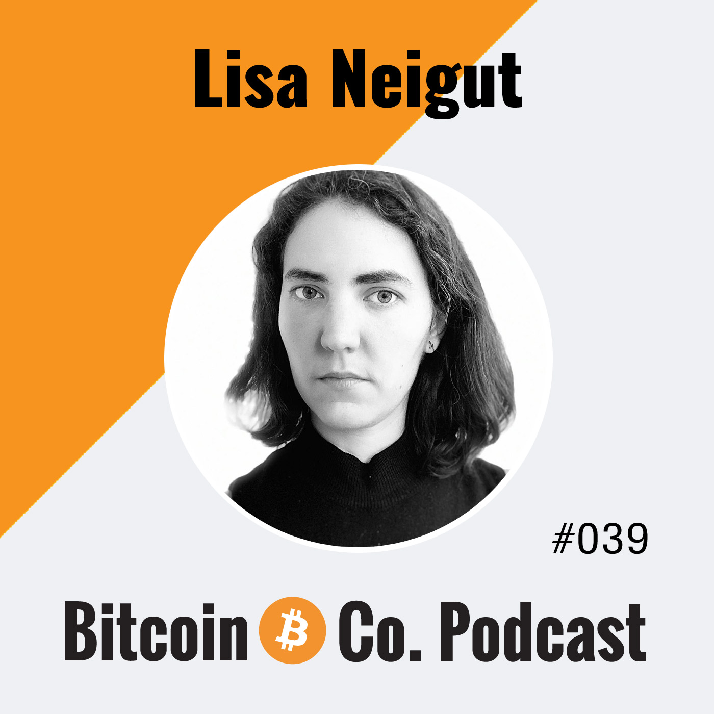 Lisa Neigut: Bitcoin Is Mind-Boggling Cool and How She Became a C-Lightning Developer