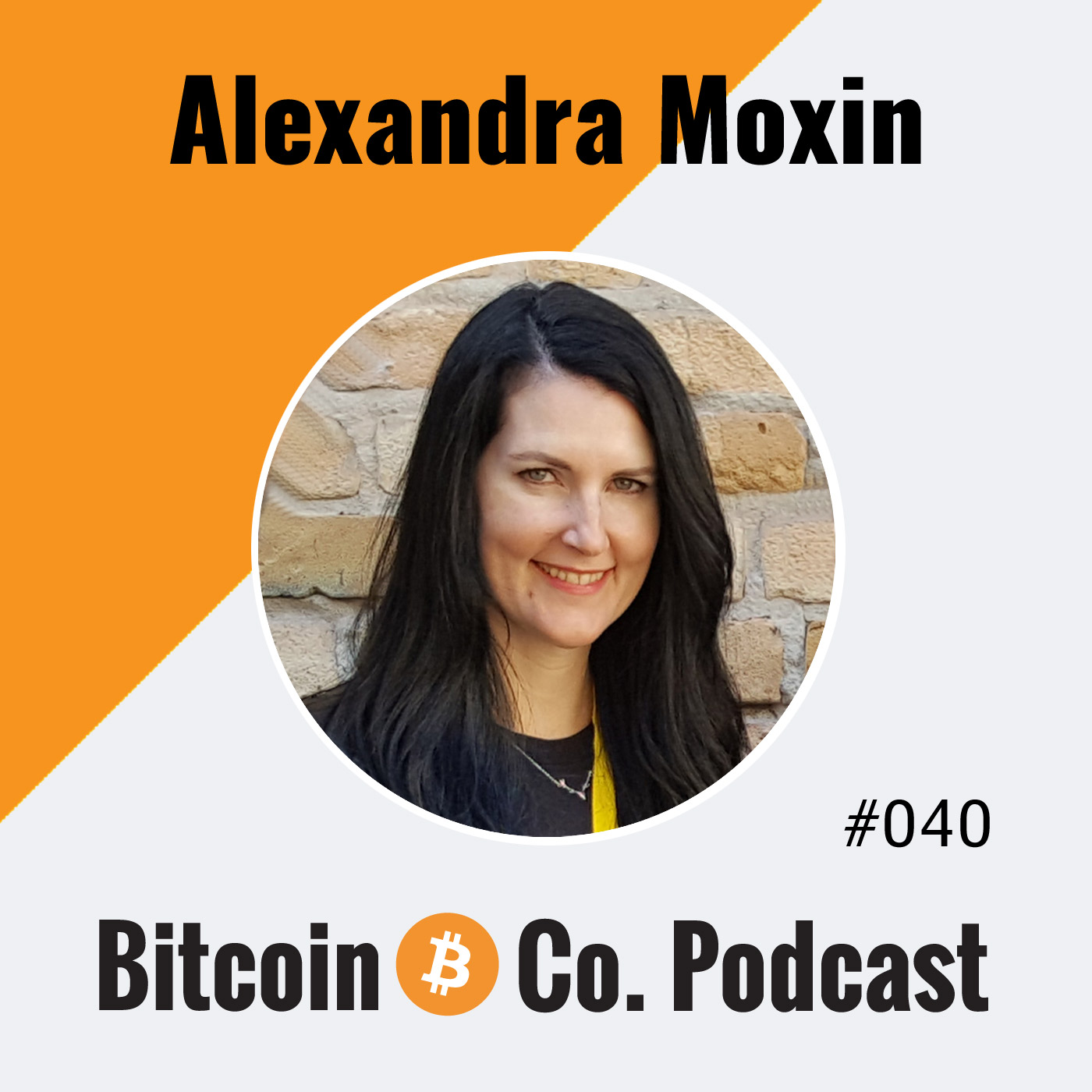 Alexandra Moxin: Bitcoin Changes the Power Dynamic – Back to the Individual