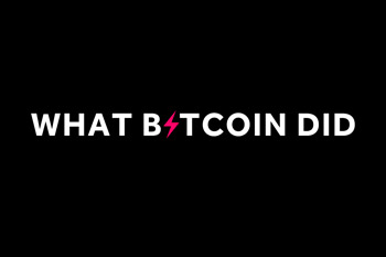 What Bitcoin Did Podcast