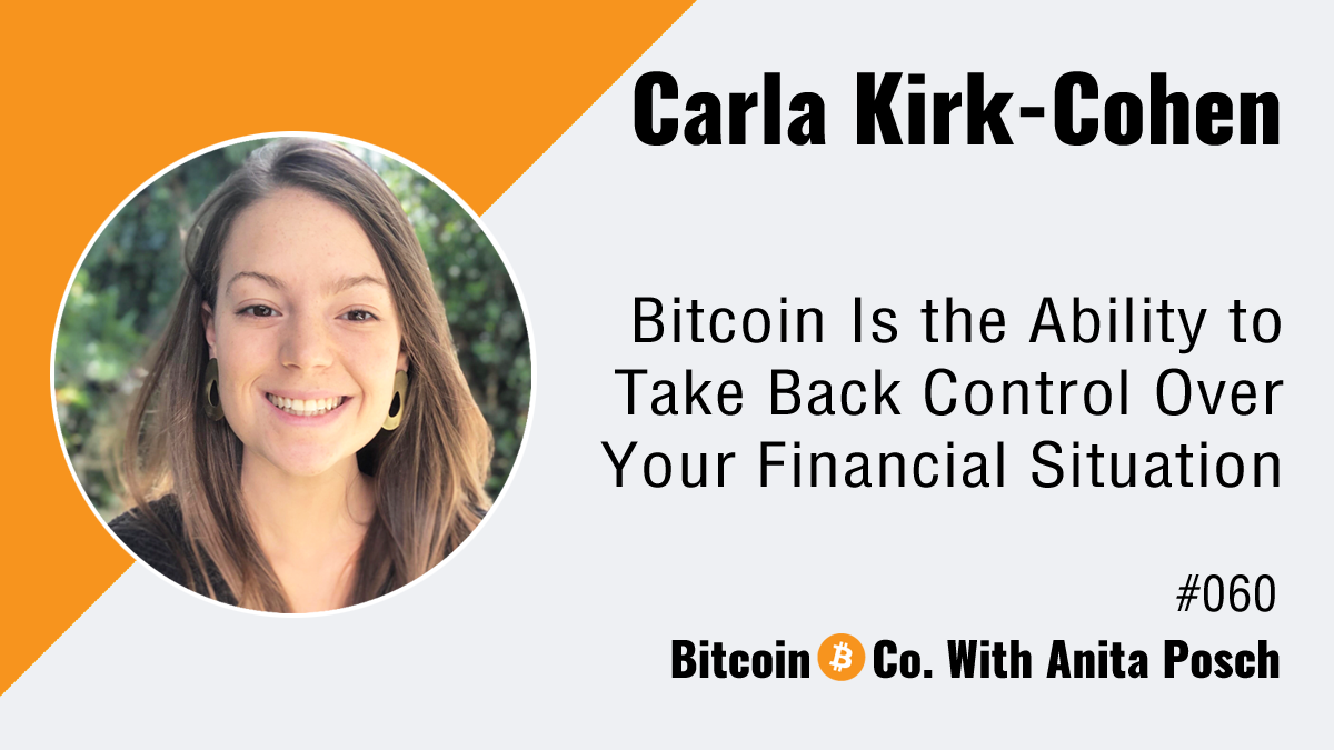 Carla Kirk-Cohen female bitcoin developer Podcast