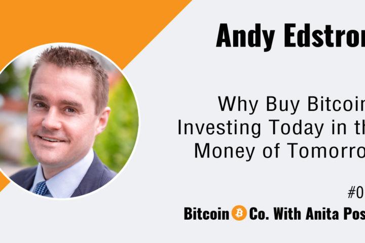 Andy-Edstrom-Bitcoin-Podcast