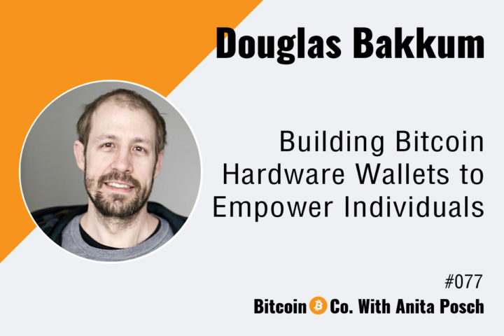Building Bitcoin Hardware Wallets to Empower Individuals