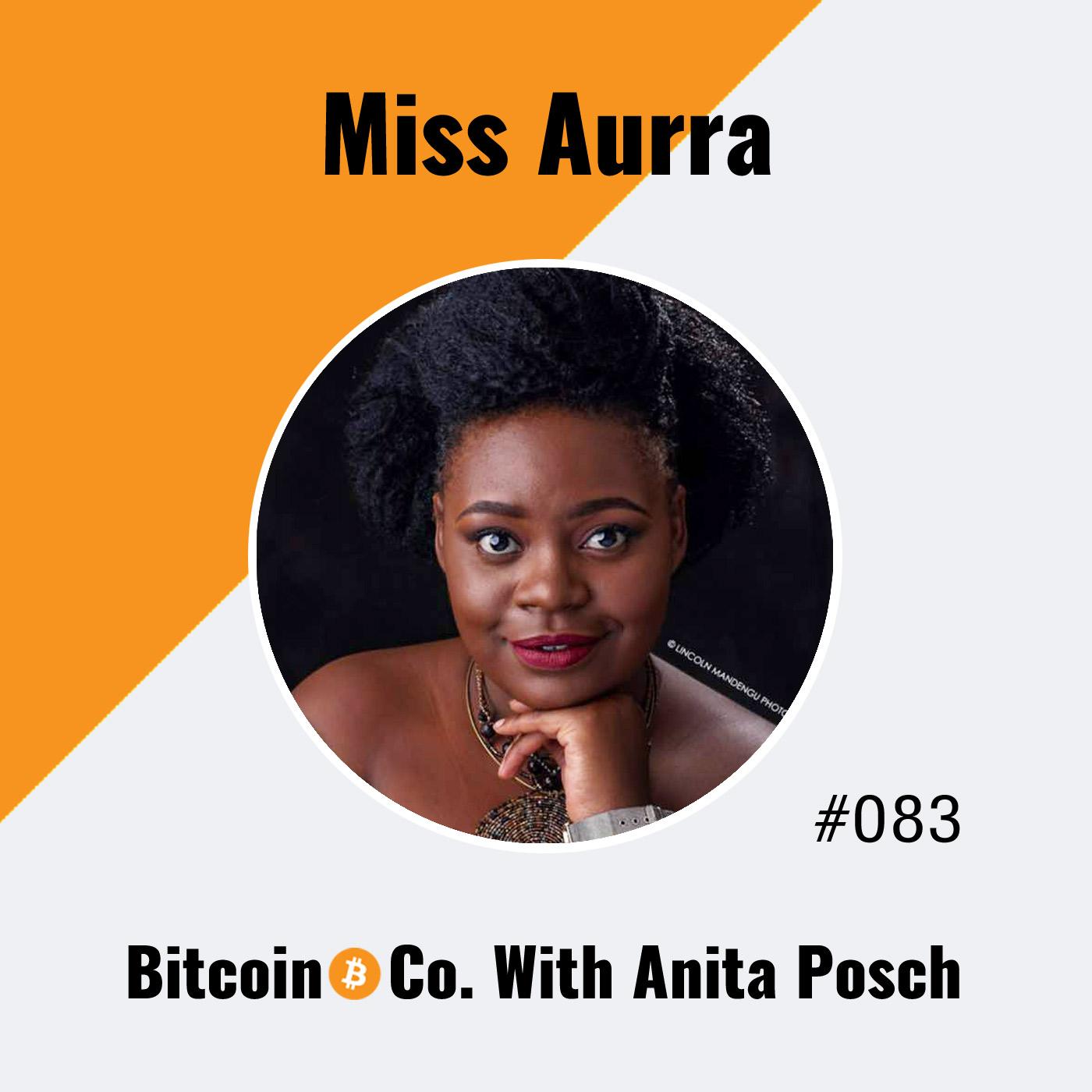 Miss Aurra, Zimbabwe: Bitcoin Changed My Whole Life
