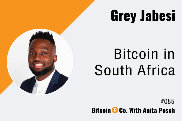 Bitcoin in South Africa Podcast with Grey Jabesi