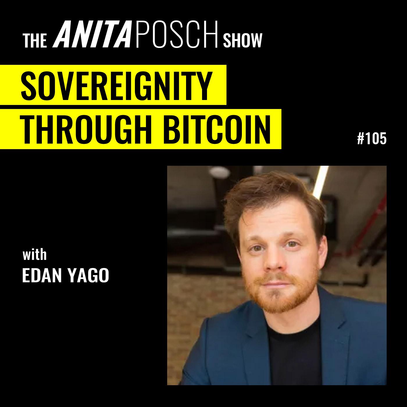 Edan Yago: Sovereignty Through Bitcoin