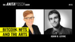 Adam B. Levine: speaking about Bitcoin, NFTs and the Arts