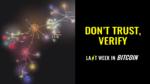 Don't Trust, Verify!